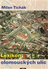 Lexikon olomouck&#253;ch ulic