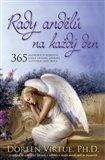 Rady andělů na každý den (365 Andělských poselství, která uklidní, uzdraví a otevřou vaše srdce) - obálka