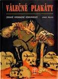 Válečné plakáty (Zbraně hromadné komunikace) - obálka