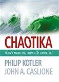 Chaotika (Řízení a marketing firmy v éře turbulencí) - obálka