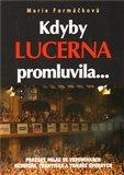 Kdyby Lucerna promluvila... - obálka