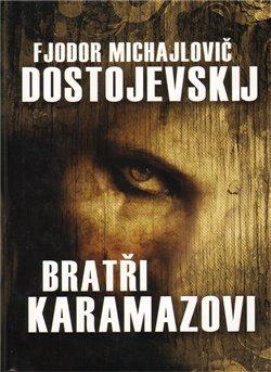 Obálka titulu Bratři Karamazovi