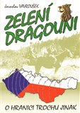 Zelení dragouni (aneb o hranici trochu jinak) - obálka
