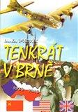 Tenkrát v Brně (klukovský válečný deník) - obálka