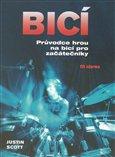 Bicí (Průvodce hrou na bicí pro začátečníky) - obálka