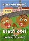 Obálka knihy Bratři obři a jiné pohádkové pověsti