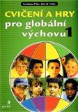 Cvičení a hry pro globální výchovu 1 - obálka