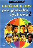 Cvičení a hry pro globální výchovu 2 - obálka