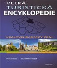 Velká turistická encyklopedie - Královehradecký kraj - obálka