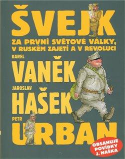 Obálka titulu Švejk za první světové války, v ruském zajetí a v revoluci