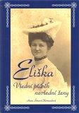 Eliška - Všední příběh nevšední ženy - obálka