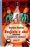 Zapeklit&#233; dom&#225;c&#237; n&#225;sil&#237; - oblka