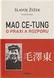 Mao: O praxi a rozporu - oblka