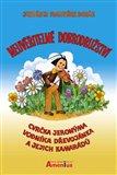 Neuvěřitelné dobrodružství cvrčka Jeronýma, vodníka Dřevojánka a jejich kamarádů - obálka