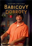 Babicovy dobroty (Jak j&#237;st dobe, levn a s chut&#237;) - oblka