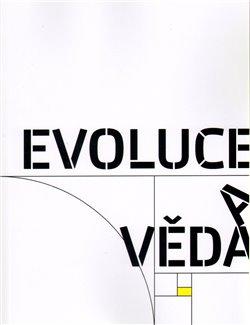 Obálka titulu Evoluce a věda