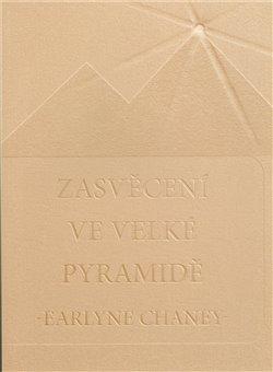 Obálka titulu Zasvěcení ve Velké pyramidě