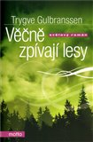 Vn zp&#237;vaj&#237; lesy (Rom&#225;n o lidsk&#233; hrdosti a divok&#233; norsk&#233; p&#237;rod) - oblka