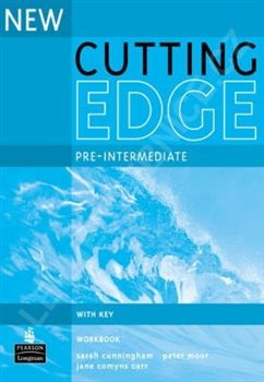 New Cutting Edge Pre-intermediate Workbook with key - S. Cunningham, P. Moor, F. Eals, Jane Comyns Carr
