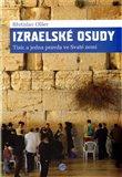 Izraelské osudy (Tisíc a jedna pravda ve Svaté zemi) - obálka