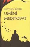 Umění meditovat - obálka