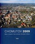 Chomutov 2009 (Město v obrazech / City in pictures / Die Stand in Bildern) - obálka