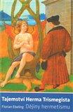 Tajemství Herma Trismegista (Dějiny hermetismu) - obálka