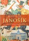 Obálka knihy Jánošík - Legenda o zbojnickém hrdinovi