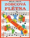 Obálka knihy Moje první zobcová flétna