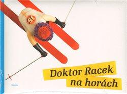 Obálka titulu Doktor Racek na horách