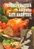 Prvorepubliková kuchařka Zity Kabátové - obálka