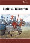 Obálka knihy Rytíři za Tudorovců