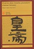 Úvod do dějin čínského písemnictví a krásné literatury II. díl - obálka