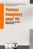 Volební komplexy zemí V4 (Studie k pojetí víceúrovňového volebního prostoru) - obálka