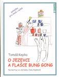 O jezevci a flašce Bung Gong - obálka