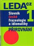 Slovník české frazeologie a idiomatiky 1 - obálka
