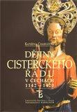 Dějiny cisterckého řádu v Čechách (1142-1420). 3. svazek (Kláštery na hranici a za hranicemi Čech) - obálka