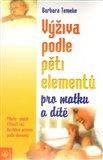 Výživa podle pěti elementů pro matku a dítě - obálka