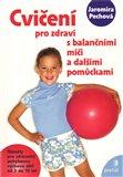 Cvičení pro zdraví s balančními míči - obálka