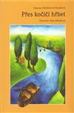 Přes kočičí hřbet (Kniha, vázaná) - obálka