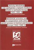 Aktivity NKVD/KGB a její spolupráce s tajnými službami střední a východní Evropy 1945 - 1989, II. - obálka