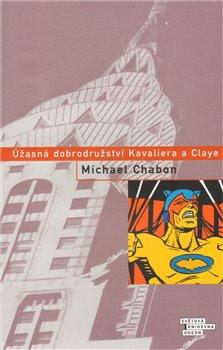 Obálka titulu Úžasná dobrodružství Kavaliera a Claye