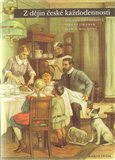 Z dějin české každodennosti (Život v 19. století) - obálka