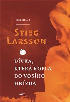 Dívka, která kopla do vosího hnízda. Milénium 3 - Stieg Larsson
