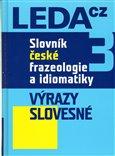 Slovník české frazeologie a idiomatiky 3 (Výrazy slovesné) - obálka