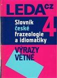 Slovník české frazeologie a idiomatiky 4 (Výrazy větné) - obálka