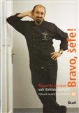 Bravo, šéfe! Riccardo Lucque vaří italskou kuchyni (+ DVD) - obálka