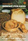 Automatická domácí pekárna (Denně čerstvý domácí chléb) - obálka