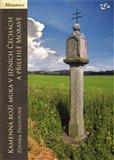 Kamenná boží muka v jižních Čechách a přilehlé Moravě - obálka