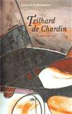 Teilhard de Chardin (Mystika přerodu) - obálka